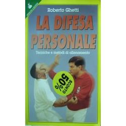 La difesa personale - Roberto Ghetti