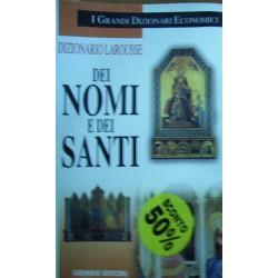 Dizionario Larousse dei nomi e dei santi - Pierre Pierrard