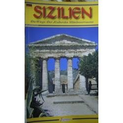 Sicilia. Culla delle civiltà del Mediterraneo. Ediz. tedesca