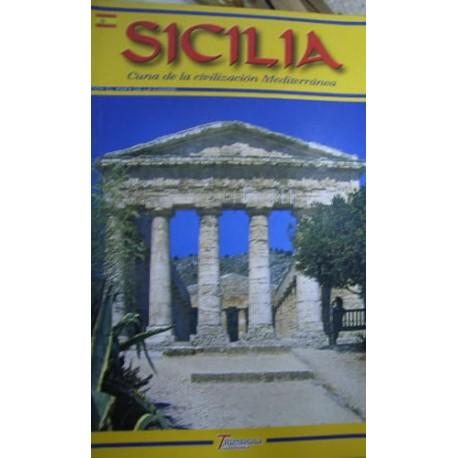 Sicilia. Culla delle civiltà del Mediterraneo. Ediz. spagnola
