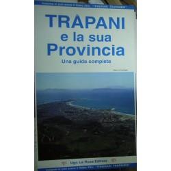 Trapani e la sua provincia. Una guida completa