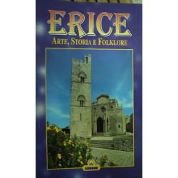 Erice. Arte, storia e folklore