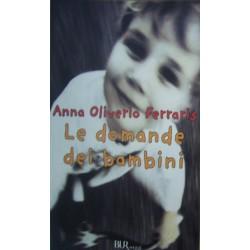 Le domande dei bambini - Anna Oliverio Ferraris