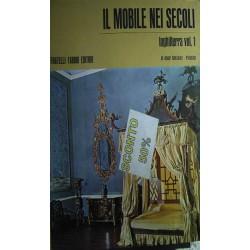 Il mobile nei secoli - Inghilterra vol. 1 - Alvar Gonzalez-Palacios