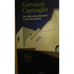 Giovanni Caprioglio. The light of modernity-La luce del moderno