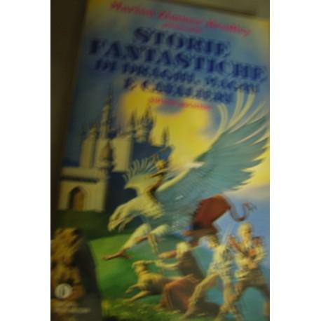 Storie fantastiche di draghi, maghi e cavalieri. Volume 2° - M. Zimmer Bradley