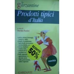 Enciclopedia dei prodotti tipici d'Italia - a cura di Davide Paolini