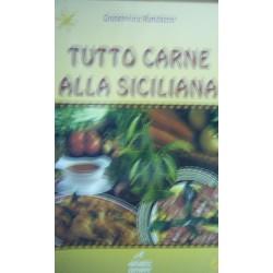 Tutto carne alla siciliana - Giuseppina Randazzo