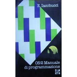 OS/2. Manuale di programmazione - Ed Iacobucci