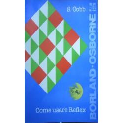 Come usare Reflex - Stephen Cobb