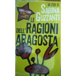 Le ragioni dell'aragosta - Sabina Guzzanti - Con DVD
