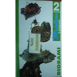 Enciclopedia di modellismo e diorami vol.2 Diorami - a cura di F. Sogni