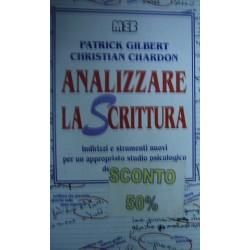Analizzare la scrittura - Patrick Gilbert/Christian Chardon