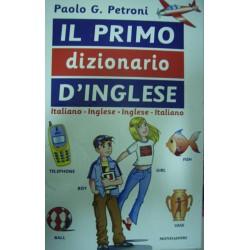Il primo dizionario d'inglese - P.G. Petroni