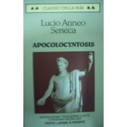 Apocolocyntosis - L. Anneo Seneca - (testo latino a fronte)