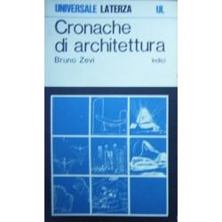 Cronache di architettura - Indici - Bruno Zevi