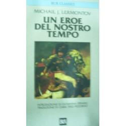 Un eroe del nostro tempo - M. J. Lermontov