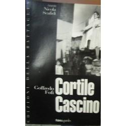 Cortile Cascino - Goffredo Fofi