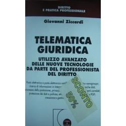 Telematica giuridica. Utilizzo avanzato delle nuove tecnologie da parte del professionista del diritto - Giovanni Ziccardi
