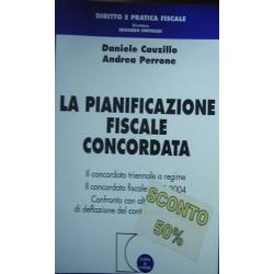 La pianificazione fiscale concordata - Daniele Cauzillo/Andrea Perrone