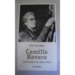 Camilla Ravera racconta la sua vita - R. Palumbo