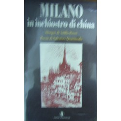 Milano in inchiostro di china - Alberto Rossi/Salvatore Quasimodo