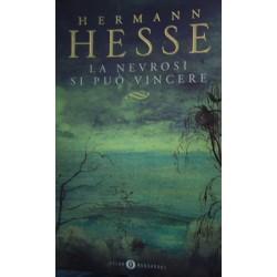 La nevrosi si può vincere - Hermann Hesse