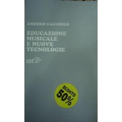 Educazione musicale e nuove tecnologie - Amedeo Gaggiolo
