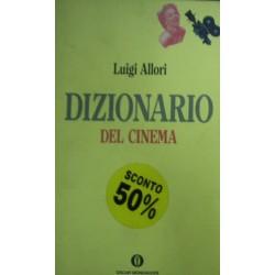 Dizionario del cinema - Luigi Allori