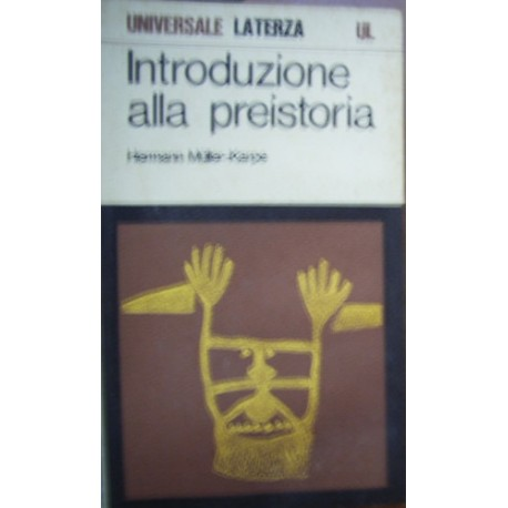 Introduzione alla preistoria - Hermann Muller-Karpe