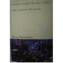 Caos e governo del mondo - G. Arrighi/B. J. Silver