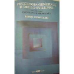 Psicologia generale e dello sviluppo vol.1 - Psicologia generale - R. Canestrari