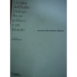 Un'idea dell'Italia - V. Chiti/M. Ciliberto