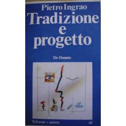 Tradizione e progetto - P. Ingrao