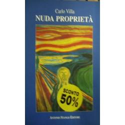 Nuda proprietà ovvero Avviso ai naviganti - Carlo Villa