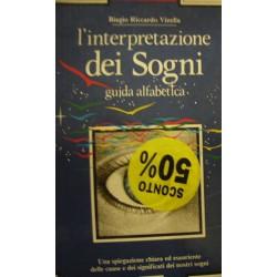 L'interpretazione dei sogni - Biagio Riccardo Vinella