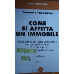 Come si affitta un immobile - Francesco Tamborrino