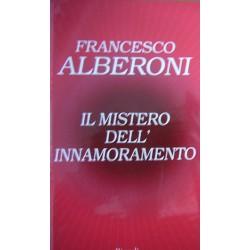 Il mistero dell'innamoramento - Francesco Alberoni