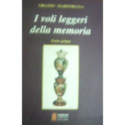 I voli leggeri della memoria vol.1 - O. Martorana