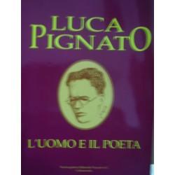 Luca Pignato l'uomo e il poeta - R. Fontana