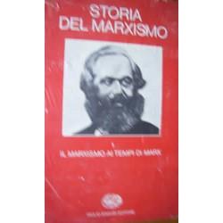 Storia del marxismo I°: Il marxismo ai tempi di Marx - AAVV