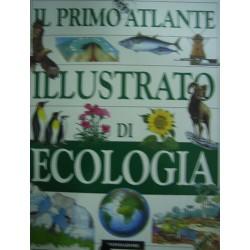 Primo atlante illustrato di ecologia - a cura di G. Caselli