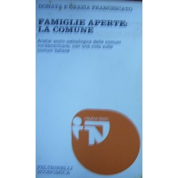 Famiglie aperte, la comune: Analisi socio-psicologica - Donata e Grazia Francescato