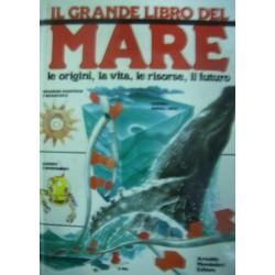 Il grande libro del mare - a cura di E. De Rosa