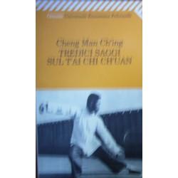 Tredici saggi sul T'ai Chi Ch'uan - Man-Ching Cheng