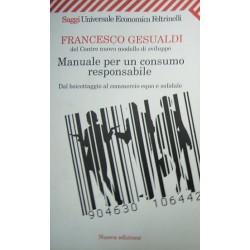 Manuale per un consumo responsabile - Francesco Gesualdi