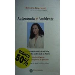 Autonomia è ambiente - Rossana Interlandi