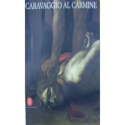 Caravaggio al Carmine -