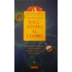 Dall'atomo al cosmo - F. Foresta Martin