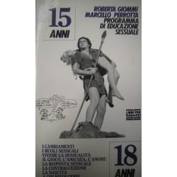 I cambiamenti, i ruoli sessuali, vivere la sessualità, il gioco, l'amicizia - R. Giommi/M. Perrotta